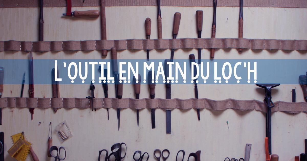 outil-en-main-du-loch-presentation
